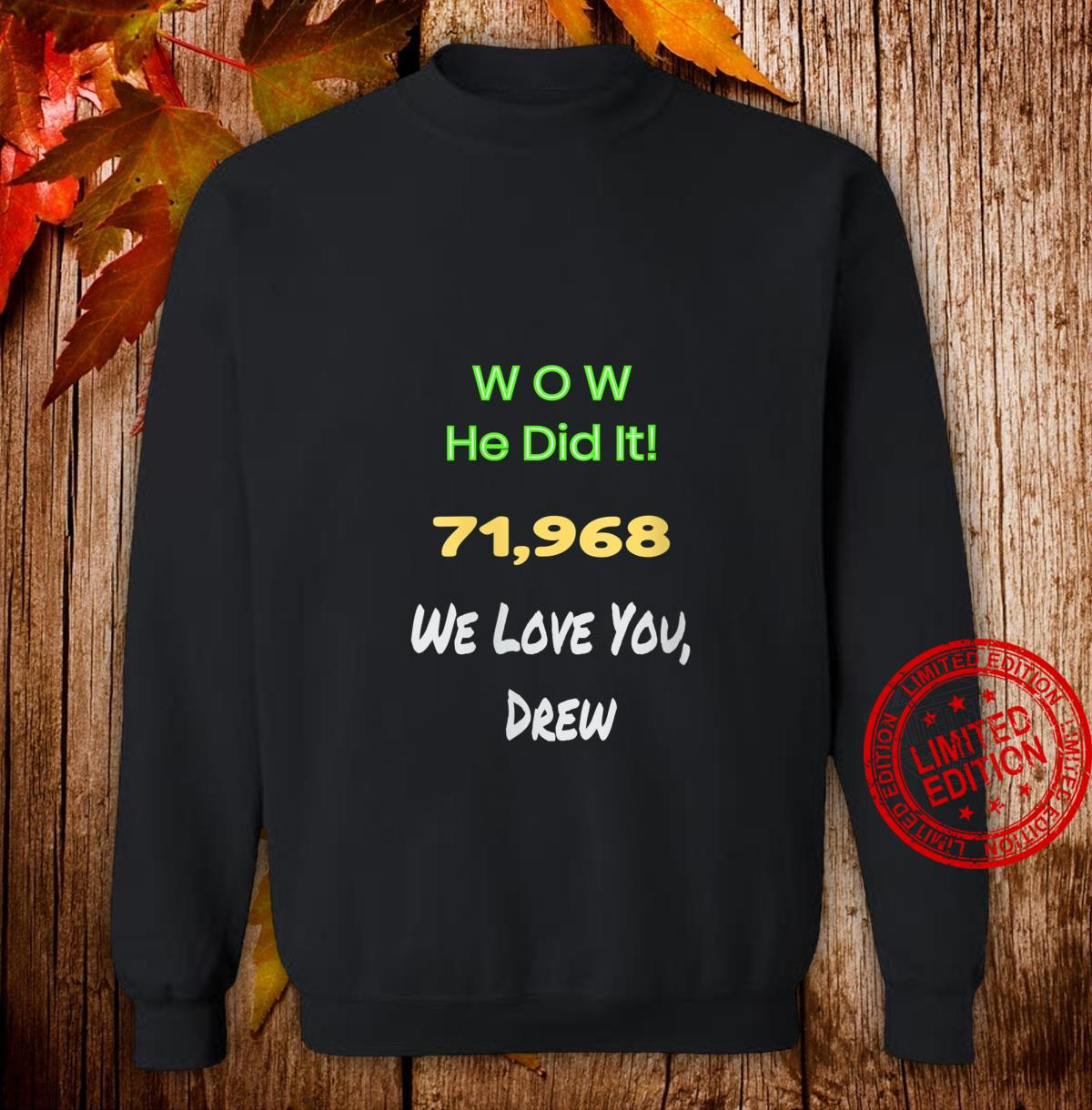 Womens Awesome Wow He did it celebrating Drew's record game Shirt sweater