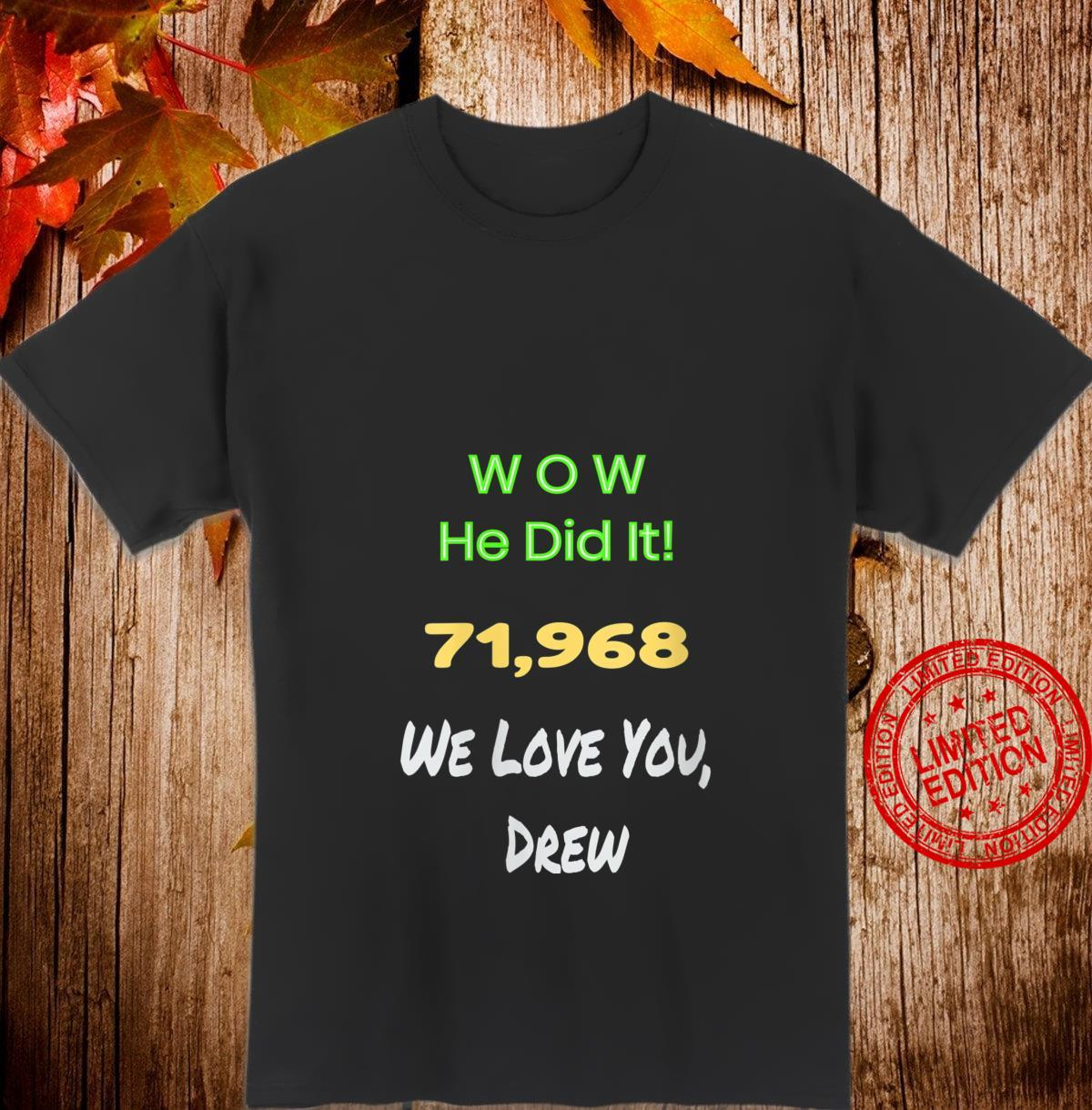 Womens Awesome Wow He did it celebrating Drew's record game Shirt