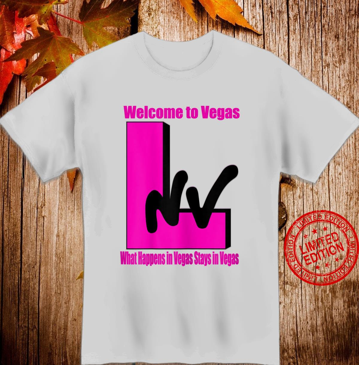 Womens Fun Welcome to Vegas, What Happens In Vegas Stays In Vegas Shirt