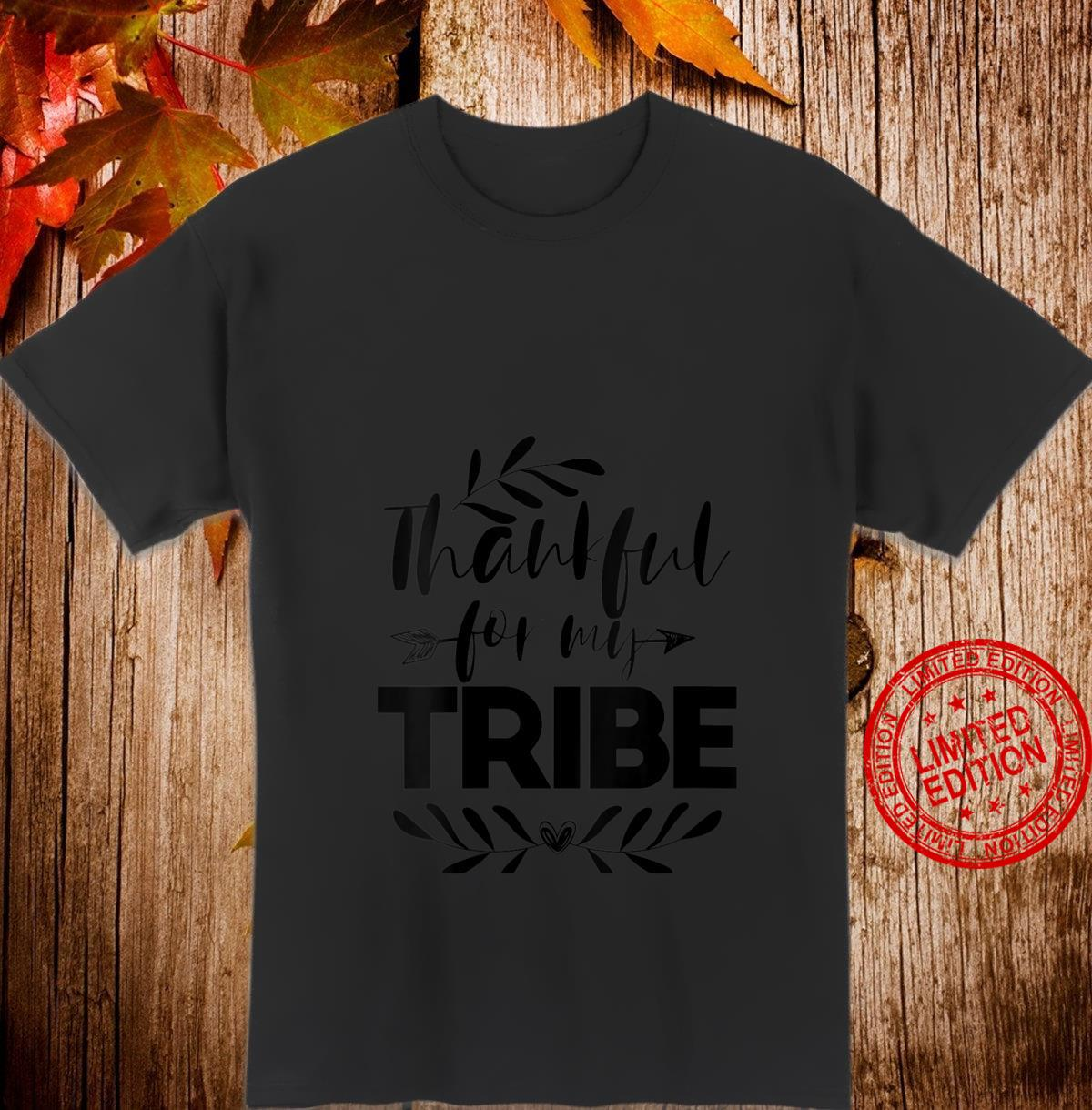 Womens Thankful For My Tribe Thanksgiving For Family Shirt
