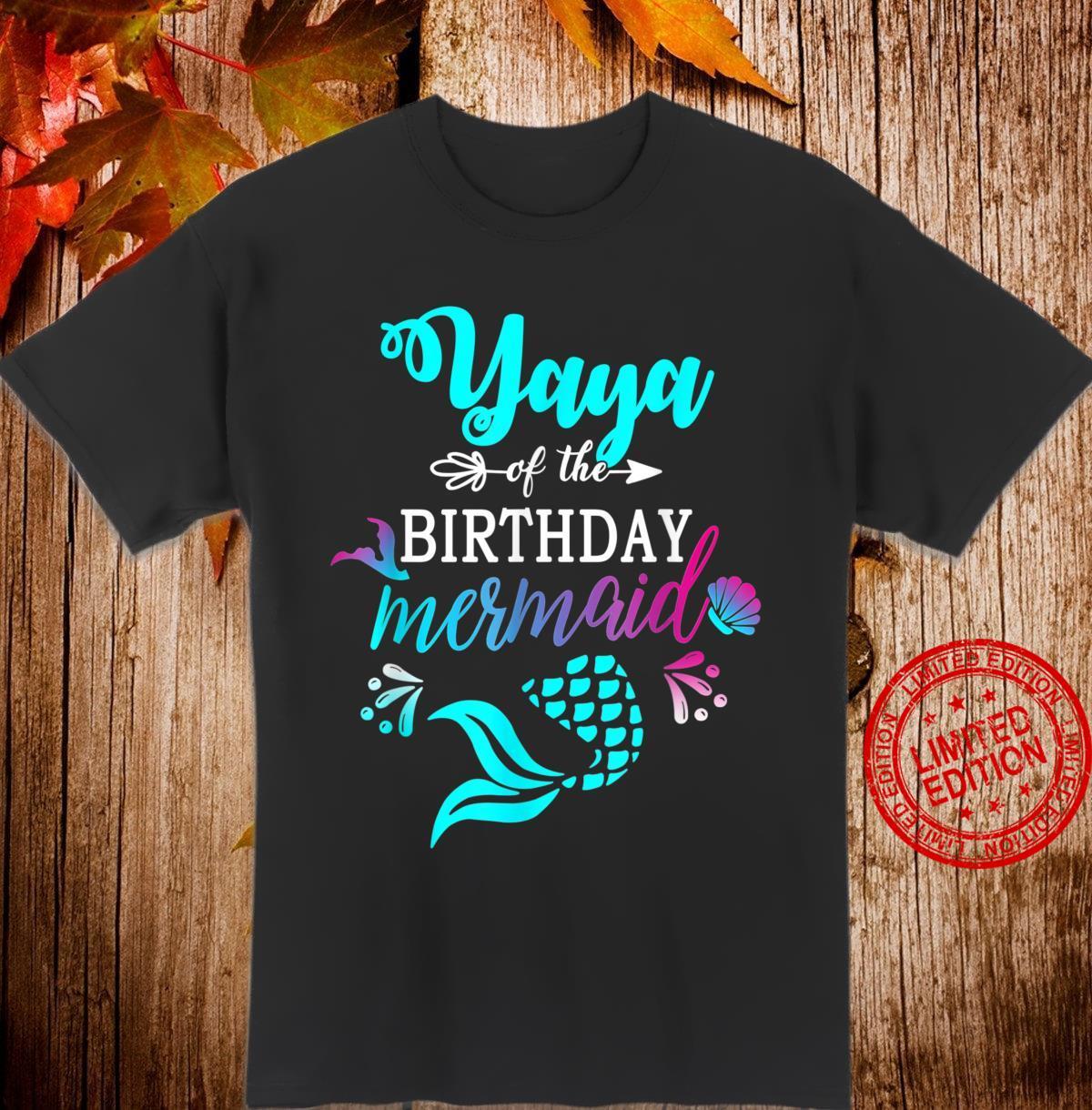 Yaya Of The Birthday Mermaid Matching Family Shirt