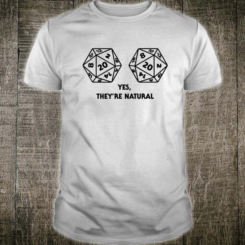 Yes They're Natural D20 Dice Boobs Fumble Nerdy RPG Shirt