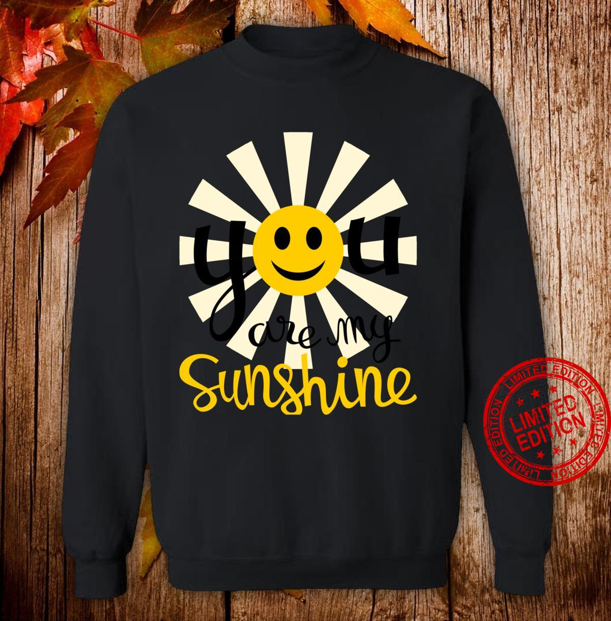 You Are My Sunshine Smiley Smiling Sun Shirt sweater